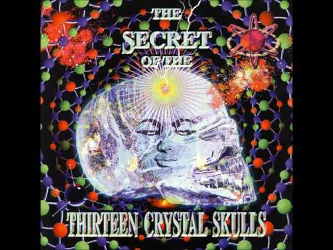 The Secret Of The Thirteen Crystal Skulls [Full Compilation]