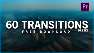 60 FREE Smooth Transitions Preset Pack for Adobe Premiere Pro