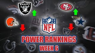NFL Week 6 Power Rankings | The Cowboys Are Pretenders, Are The Raiders Legit?