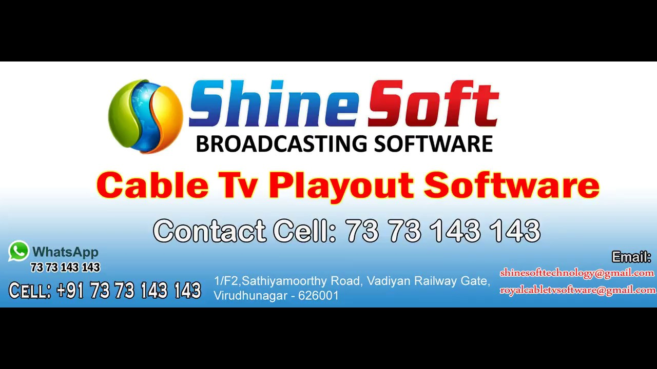 Shinesoft Playout Local Cable Tv Channel Software: +91 73 73 143 143