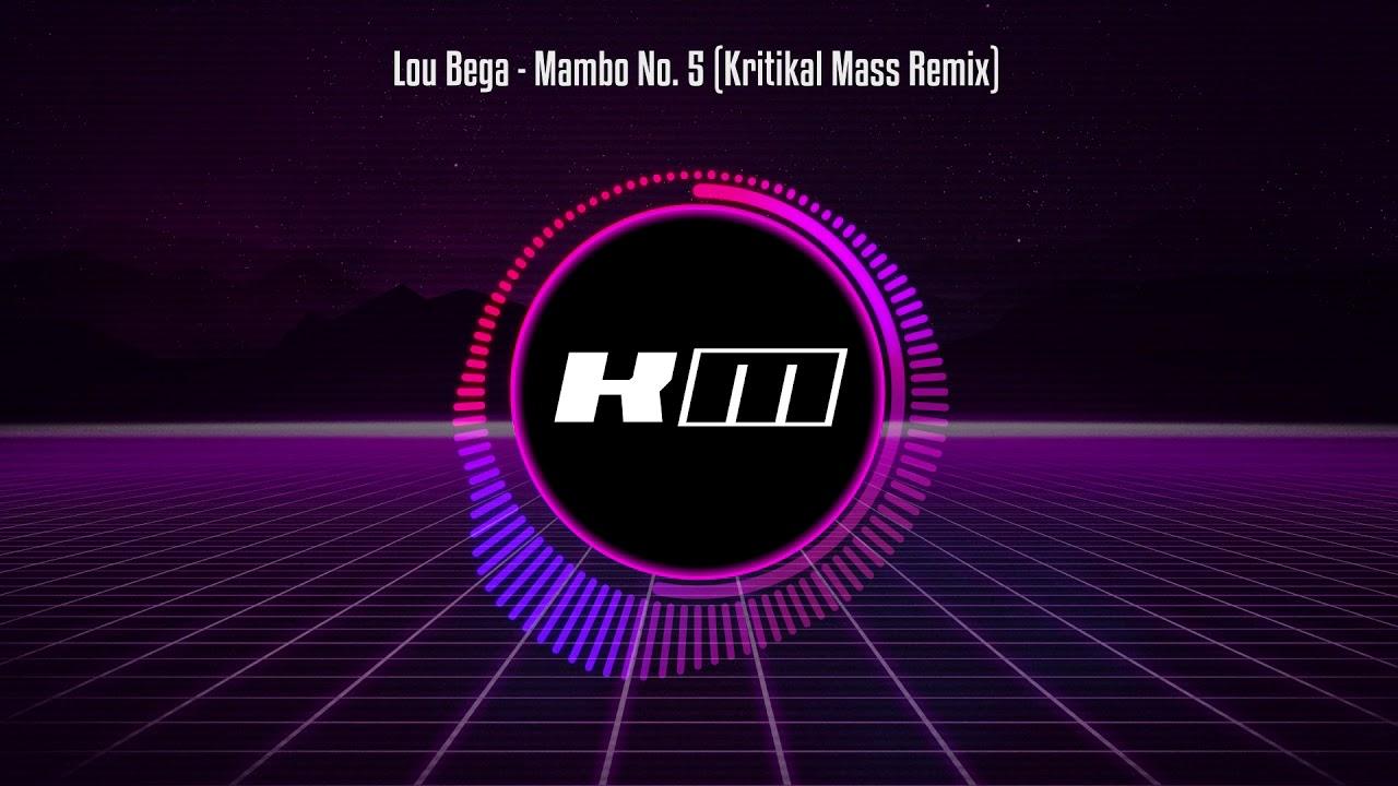 Lou Bega - Mango No  5 (Kritikal Mass Remix)