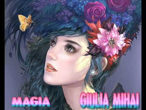 Giulia Mihai - Magia