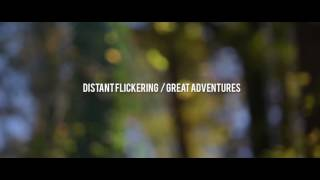Shores- Distant Flickering/Great Adventures Intro Music Video