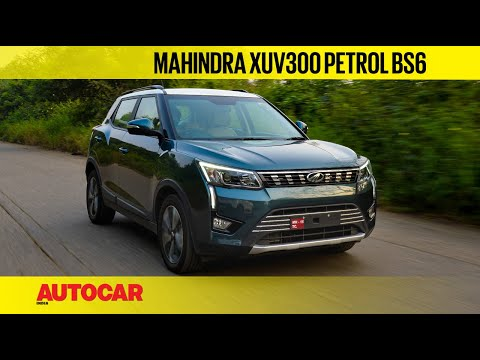 2020 Mahindra XUV300 Petrol review - BS6 power and a lower price | First Drive | Autocar India