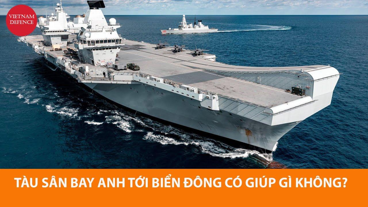 Đằng sau việc tàu sân bay Anh tới biển Đông - Không khiến Hải quân Trung Quốc sợ, nhưng...