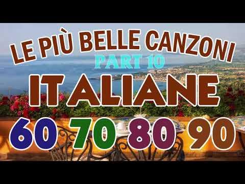 Musica Italiana Anni 60 70 80 Canzoni Italiane Anni 60 70 80 Italienische Musik 2021 Part 10 Youtube