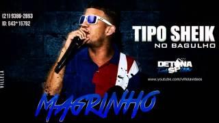 MC Magrinho   Tipo sheik no bagulho ( DJ Caveirinha 22)