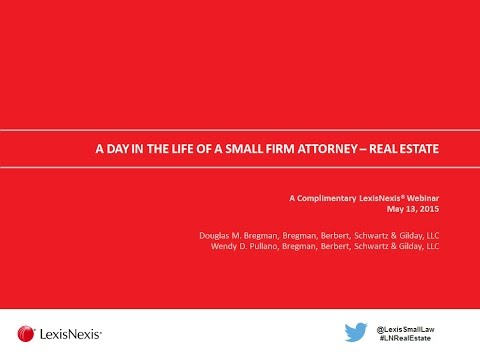 A Day in the Life of a Small Firm Attorney: Real Estate