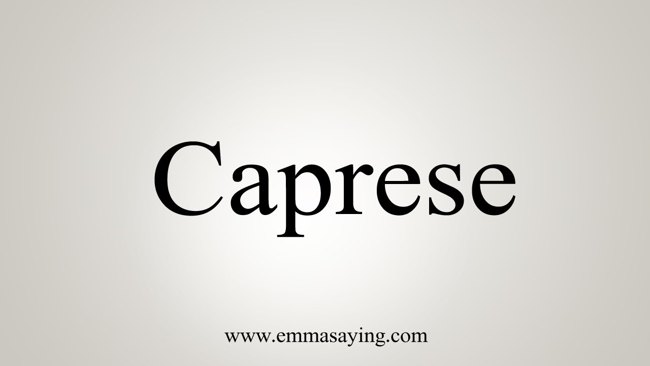How To Say Caprese