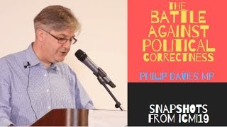 Philip Davies MP - The Battle Against Political Correctness in the UK