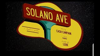 "Cash Campain - ""Solano Ave"" the movie (starring Saunsu, dir. by Lerr)"