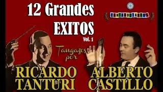 ricardo tanturi alberto castillo 12 grandes exitos 19411943 por cantando tangos
