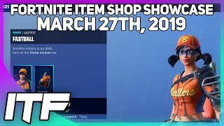 Fortnite Item Shop *NEW* FASTBALL AND SLUGGER SKINS! [March 27th, 2019] (Fortnite Battle Royale)