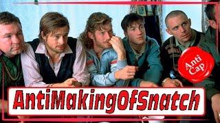 Как снимали Большой Куш (Часть 2) / Making of Snatch (Part 2)