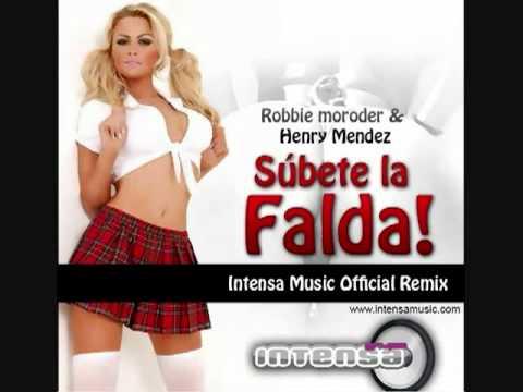 Intensa Music Feat Mendez   Moroder Subete la falda I Music remix