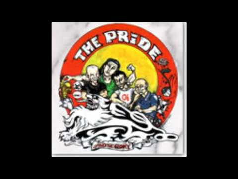 The Pride- She don't notice me