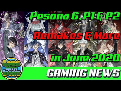 RUMOR: Persona 6 Annoucment Coming June 2020? | Gaming News With Spoons
