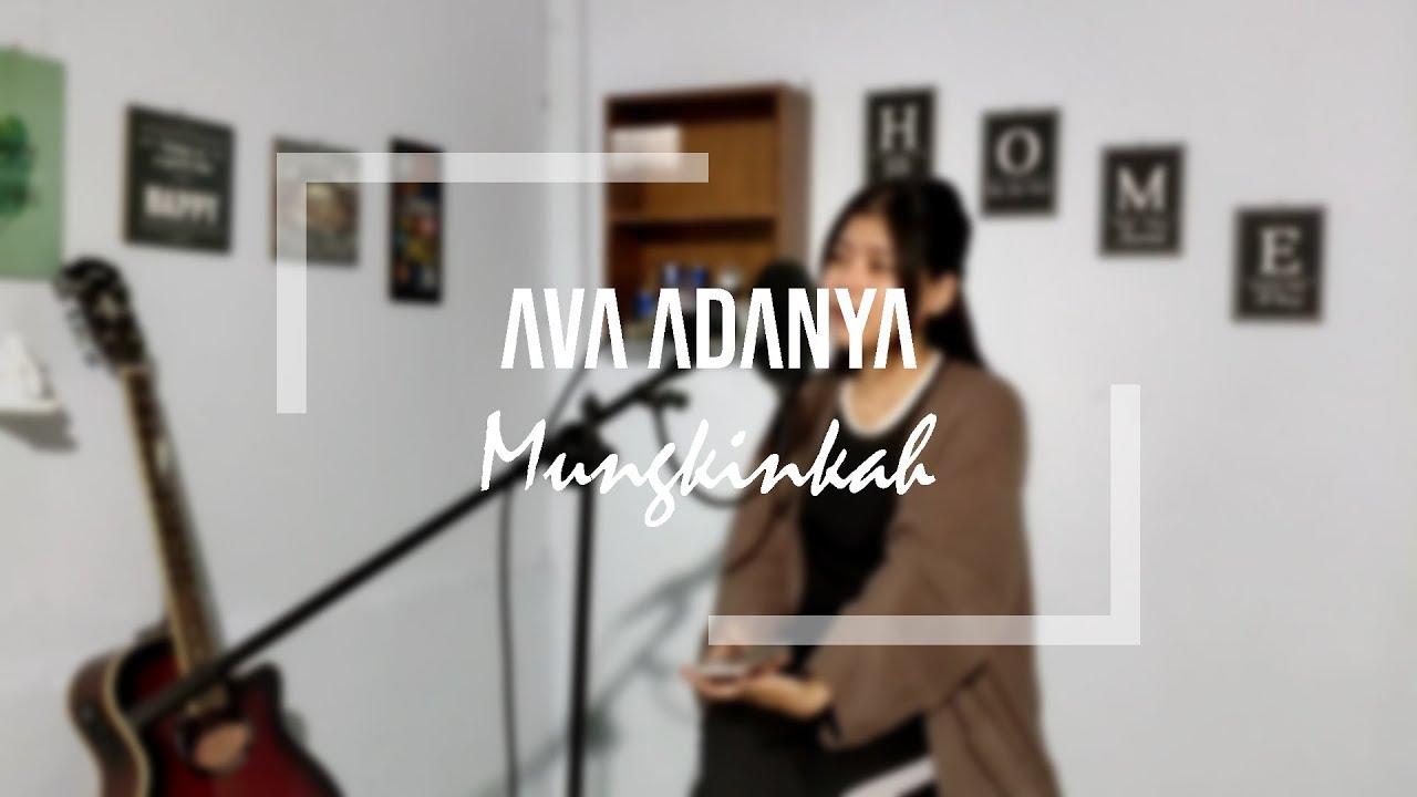 Mungkinkah by Ava Adanya (Cover) - YouTube