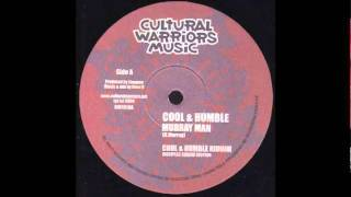 The Disciples ft Murray Man - Cool & Humble + Dub