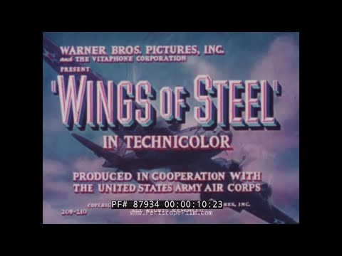 """WINGS OF STEEL"" UNITED STATES ARMY AIR CORPS RECRUITING FILM from 1941 87934"