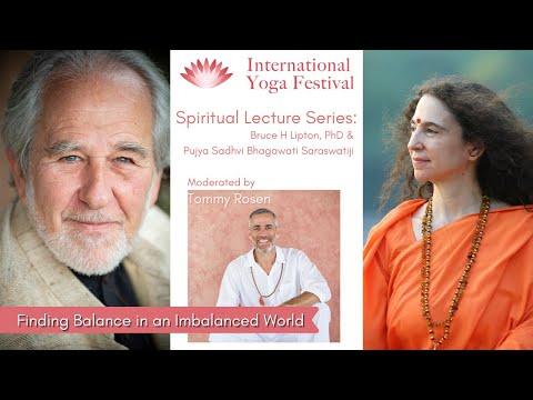 Spirituality & Science: by Bruce Lipton and Sadhvi Bhagawati Saraswati, moderated by Tommy Rosen