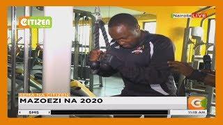 SEMA NA CITIZEN   Mazoezi na 2020