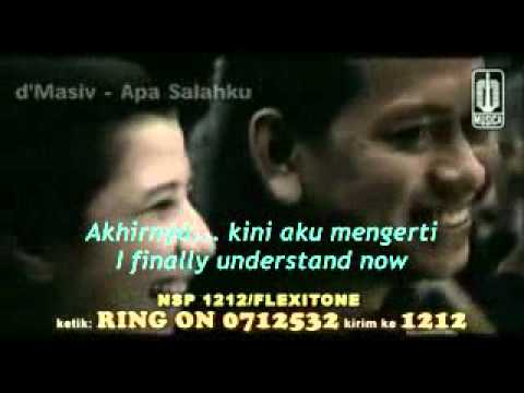 Beautiful Indonesian song: Apa Salahku (What Have I Done Wrong) - by D'Masiv [Eng Sub+Lyrics]