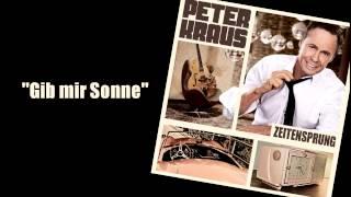 """Peter Kraus - """"Gib mir Sonne"""" Snippet"""
