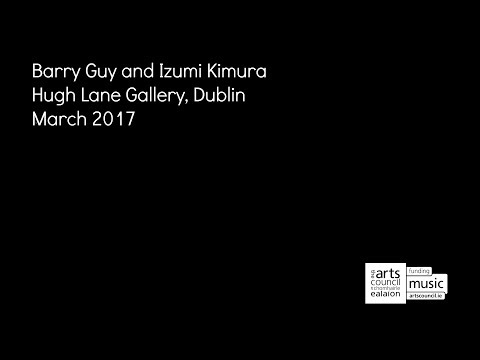 Barry Guy and Izumi Kimura @ Hugh Lane Gallery, Dublin