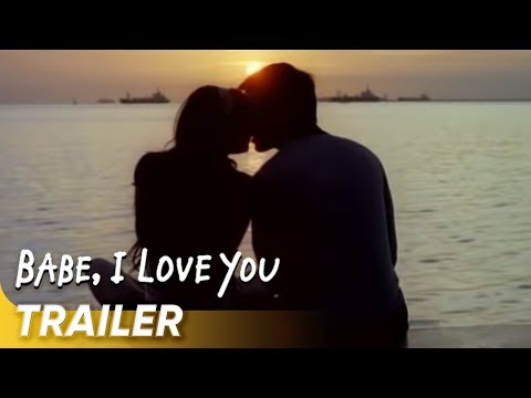 Babe I Love You Official Trailer