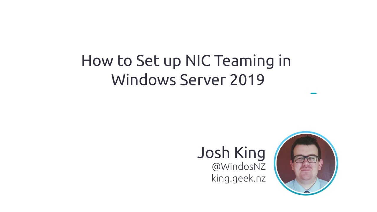 How To Set Up NIC Teaming In Windows Server 2019
