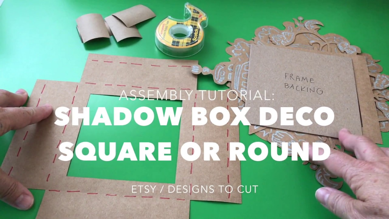 Assembly Tutorial 3D SVG Shadow Box Deco Square or Round by Designs to Cut