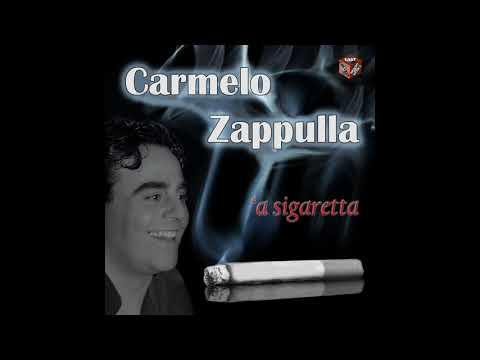 Carmelo Zappulla - 'O colloquio - 'A sigaretta - (Alta Qualità )