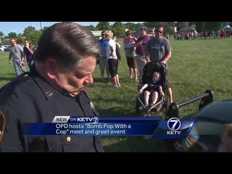 "Omaha Police Department hosts ""Bomb Pop with a Cop"" outreach event"