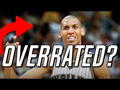 Meet The MOST OVERRATED NBA Player of All-Time: Reggie Miller