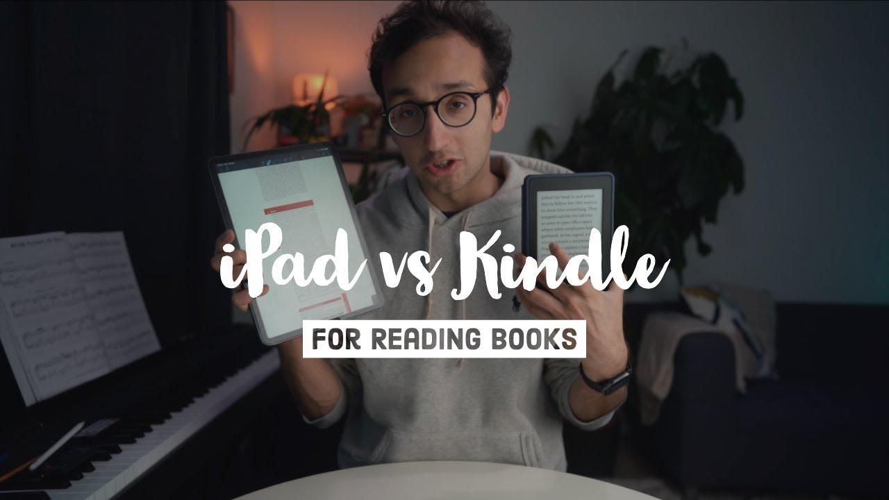 iPad vs Kindle for Reading Books