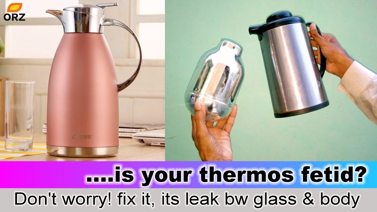 Repair thermos flask leakage bw glass and body home household tricks