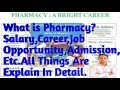 B.Pharmacy क्या Better है Career के लिये Clg,Salary,Job|| जानिये Detail मे & Many Thing About IT||