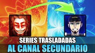 SERIES QUE FUERON TRASLADADAS AL CANAL SECUNDARIO