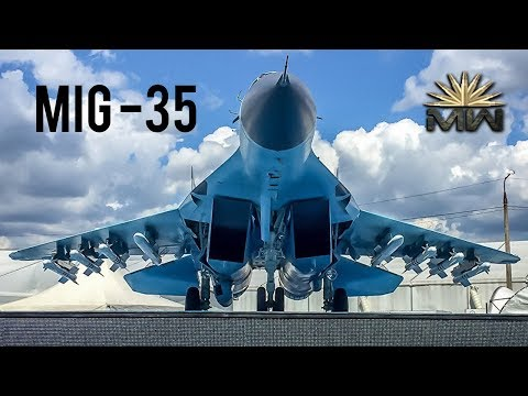 MiG-35 - New Russian Multirole Fighter [Review]