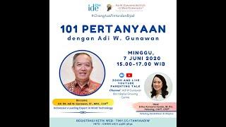 101 pertanyaan dengan Adi W. Gunawan (tanya jawab bagian 1)