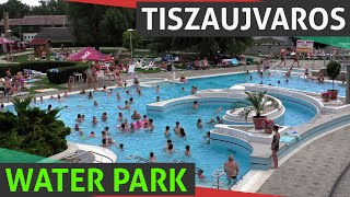 Tiszaujvaros Thermal Bath & Water Park With Slides Near Eger (Egerszalók), Summer Hungary HD