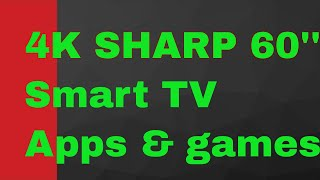 4K SHARP 60'' SMART TV LC-60P6070U FIRST POWER ON AND APPS AND GAMES