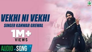 Kanwar Grewal ● Vekhi Ni Vekhi ● Latest Punjabi Songs ● Superhit Punjabi Songs ● Finetone Music