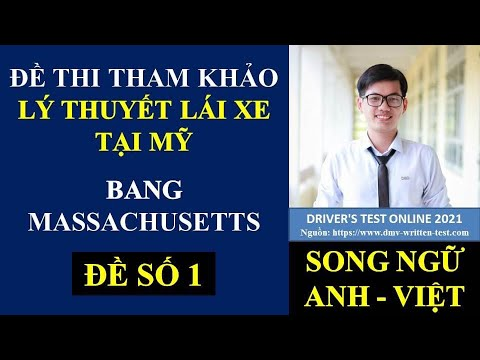 Đề thi Lý Thuyết lái xe tại Mỹ bang Massachusetts 2021 - Đề 1 (Song ngữ Anh - Việt) #426