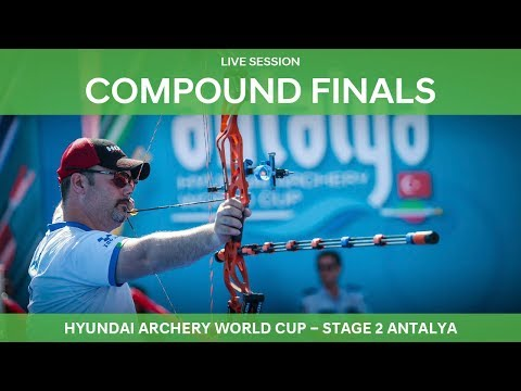 Live Session: Compound Finals | Antalya 2018 Hyundai Archery World Cup S2