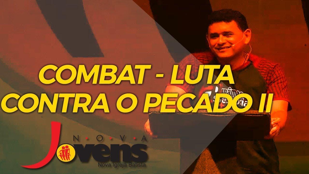COMBAT - LUTA CONTRA O PECADO - II