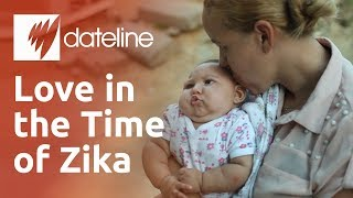 Love in the Time of Zika