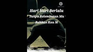 status _ APAKAH KAU SUDAH BENCI (lirik)