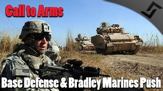 Call to Arms - USA Mission 2 -  Base Defense and Bradley Marines Push